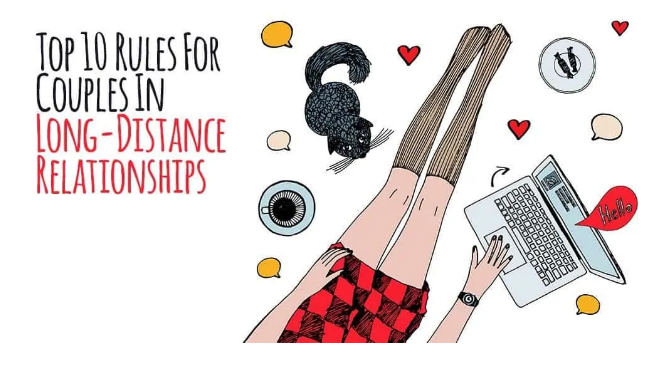 Top 10 Rules For Couples In Long-Distance Relationships.